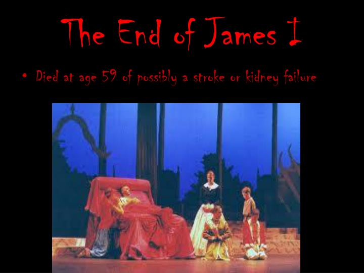 The End of James I