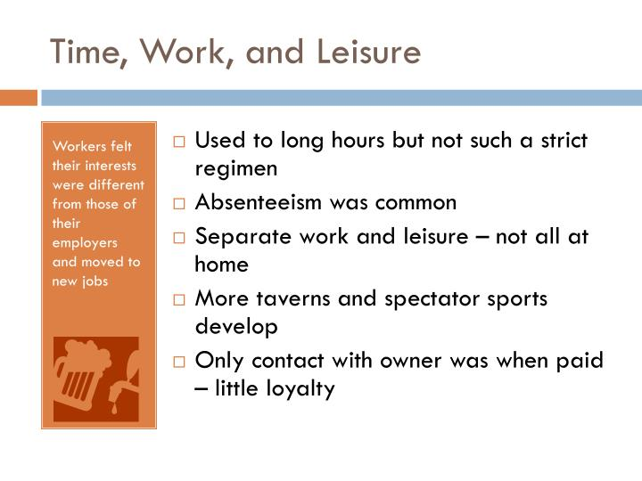 Time, Work, and Leisure