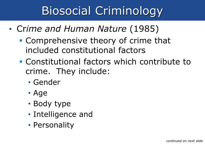 Biosocial Criminology