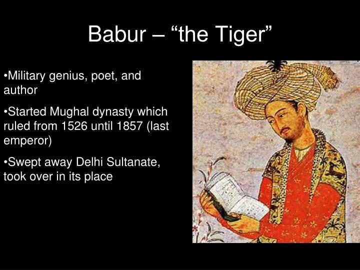 """Babur – """"the Tiger"""""""