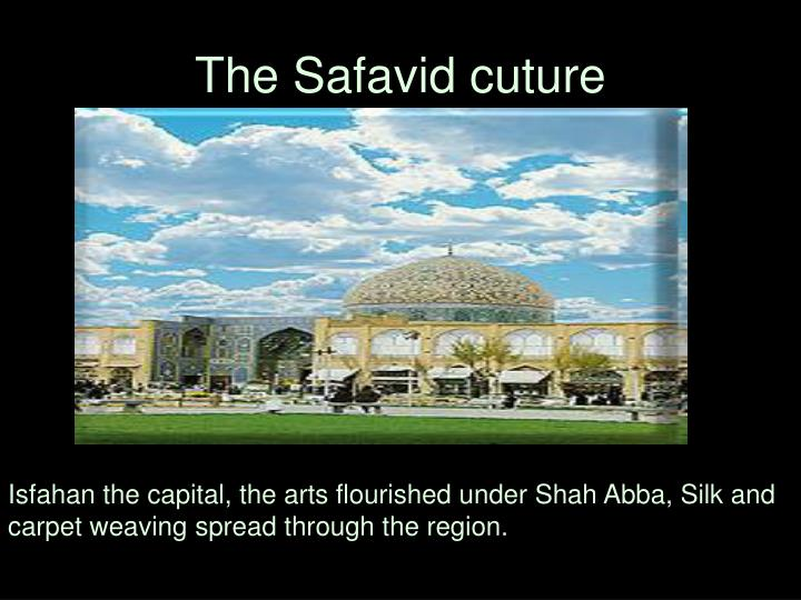 The Safavid cuture