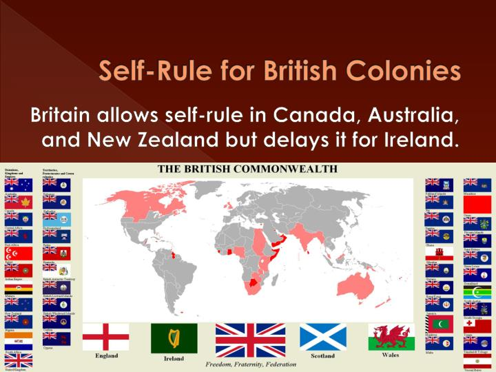 colonial self rule Colonialism or self rule one doubts if there is any demarcation difference between colonialism and self rule during the colonial days.