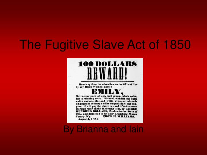 the fugitive slave act of 1850 n.