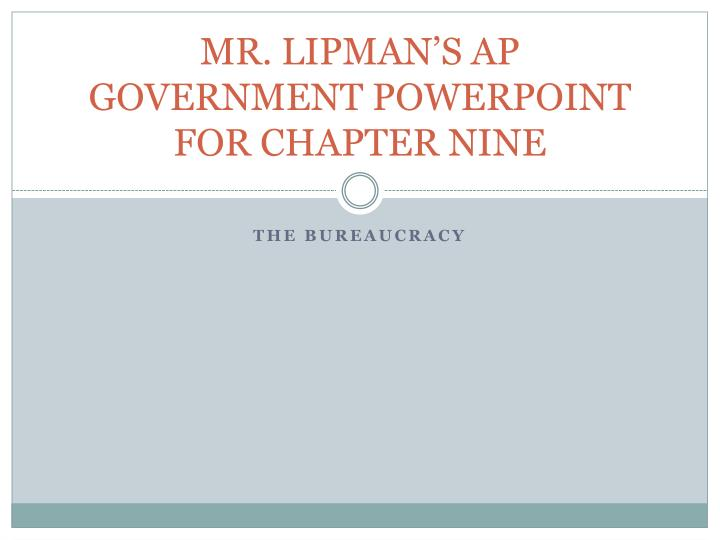 mr lipman s ap government powerpoint for chapter nine n.