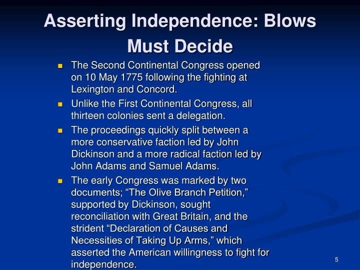 Asserting Independence: Blows Must Decide