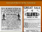 arrival of slaves in the americas