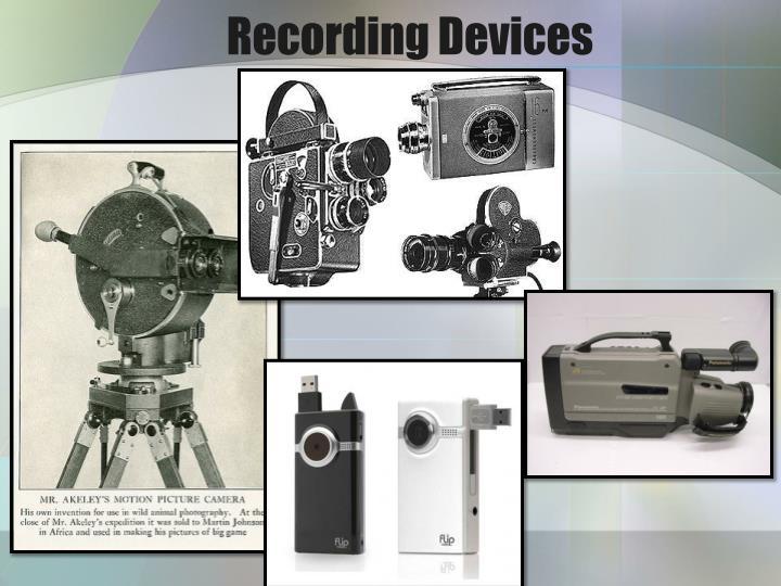 Recording Devices