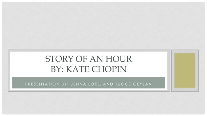 story of an hour by kate chopin