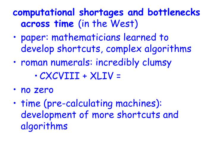 computational shortages and bottlenecks across time
