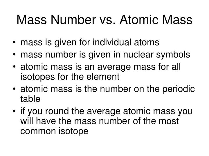 Ppt the atom powerpoint presentation id6447001 mass number vs atomic mass urtaz Gallery