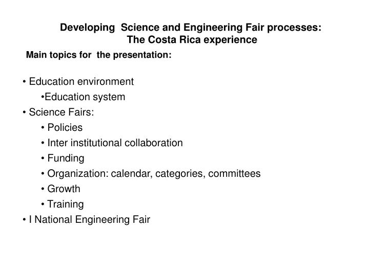 Developing science and engineering fair processes the costa rica experience
