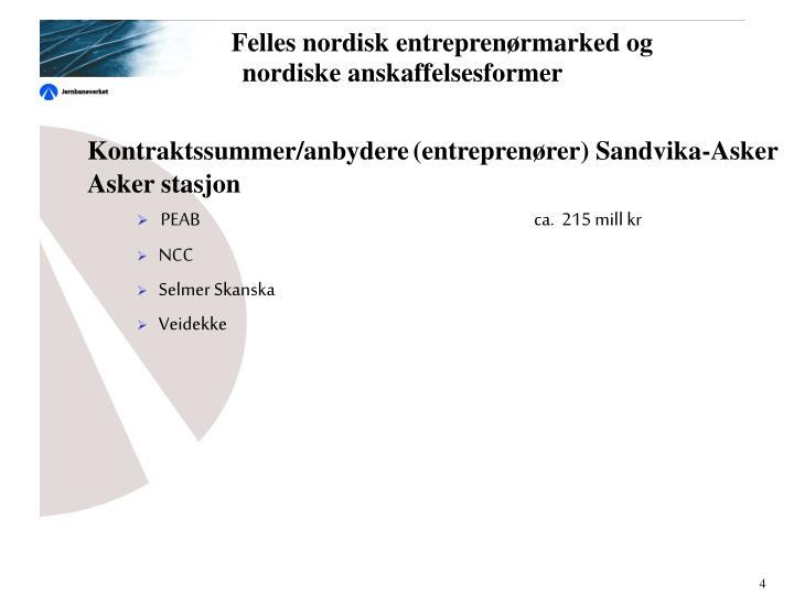 Felles nordisk entreprenørmarked og nordiske anskaffelsesformer