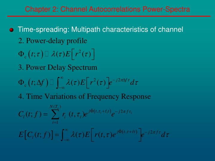 Chapter 2: Channel Autocorrelations Power-Spectra