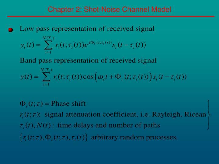 Chapter 2 shot noise channel model