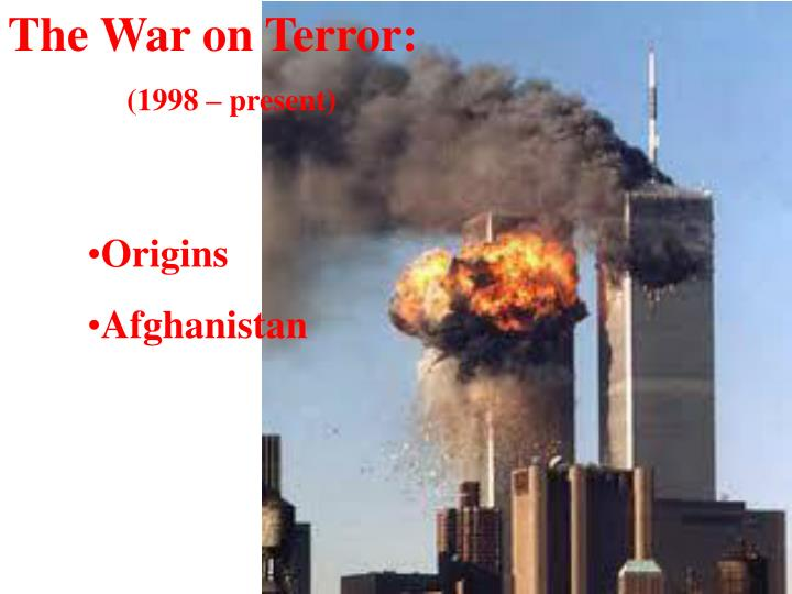 the 'war on terror' in historical Brussels, 10 september 2007 2 reasons for ignoring history 11 september 2001 was interpreted as ushering in an entirely new era terrorism was now.