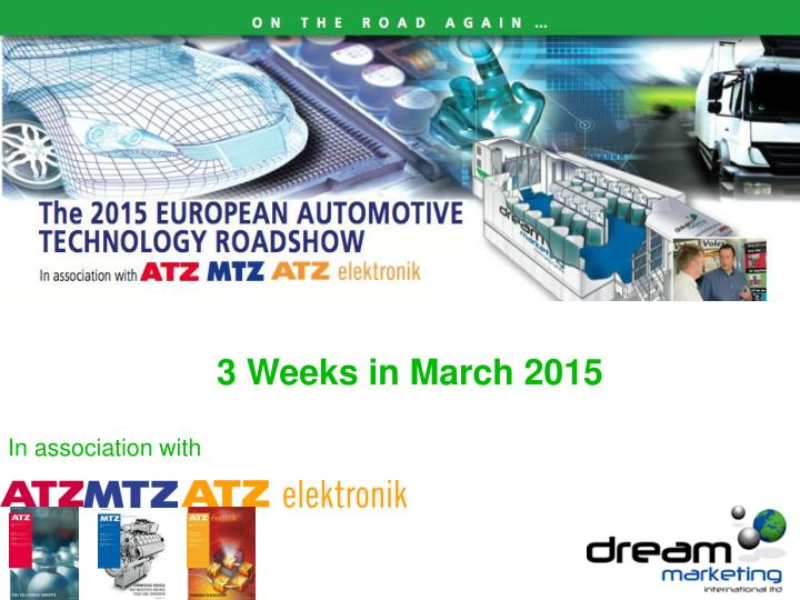 3 weeks in march 2015