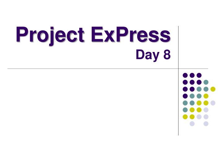 project express day 8 n.