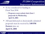 fy2004 competition important information