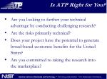 is atp right for you