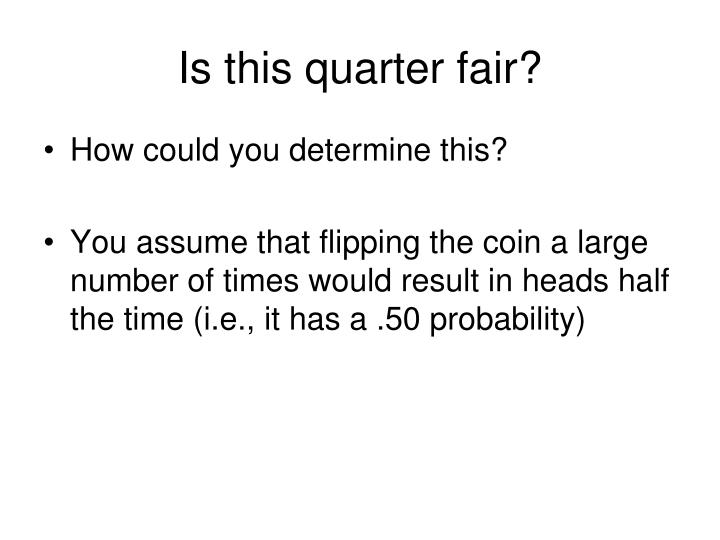 Is this quarter fair?