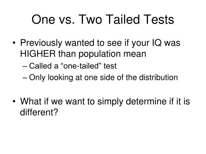 One vs. Two Tailed Tests
