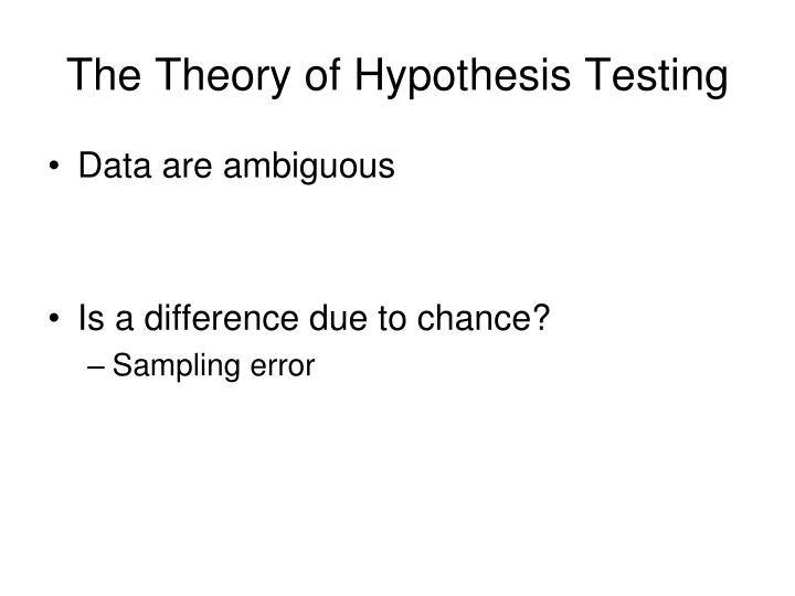 The Theory of Hypothesis Testing