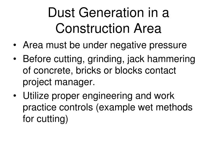 Dust Generation in a