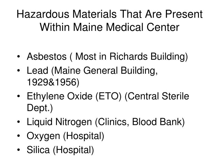 Hazardous Materials That Are Present Within Maine Medical Center