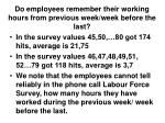 do employees remember their working hours from previous week week before the last