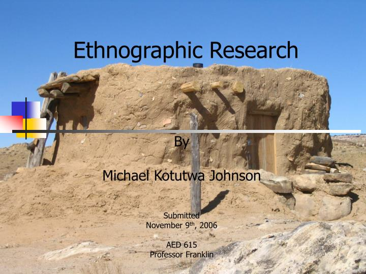 ethnographic research n.