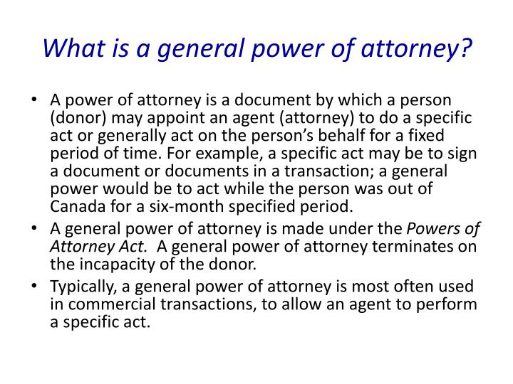 What is a general power of attorney