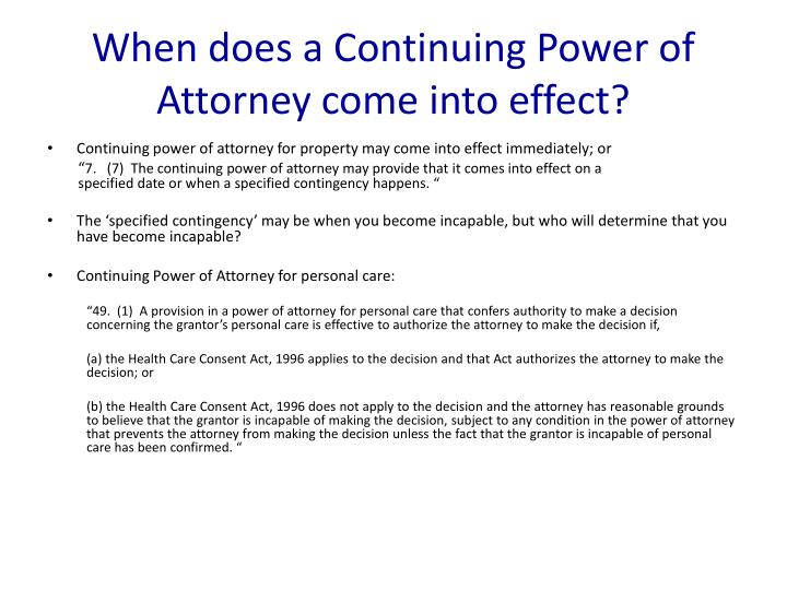 When does a Continuing Power of Attorney come into effect?