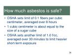 how much asbestos is safe