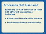 processes that use lead