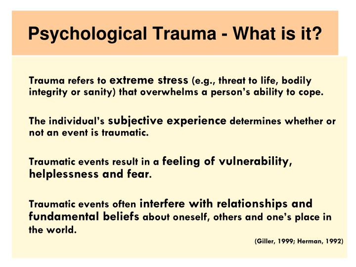 Psychological Trauma - What is it?