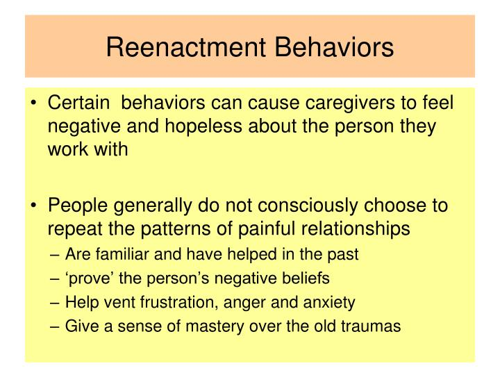 Reenactment Behaviors