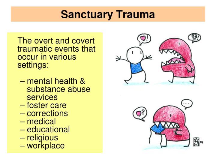 Sanctuary Trauma
