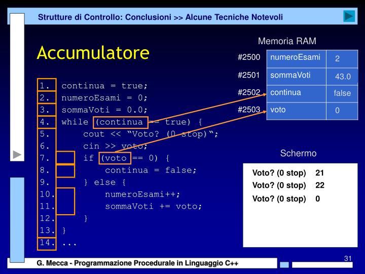 Strutture di Controllo: Conclusioni >> Alcune Tecniche Notevoli