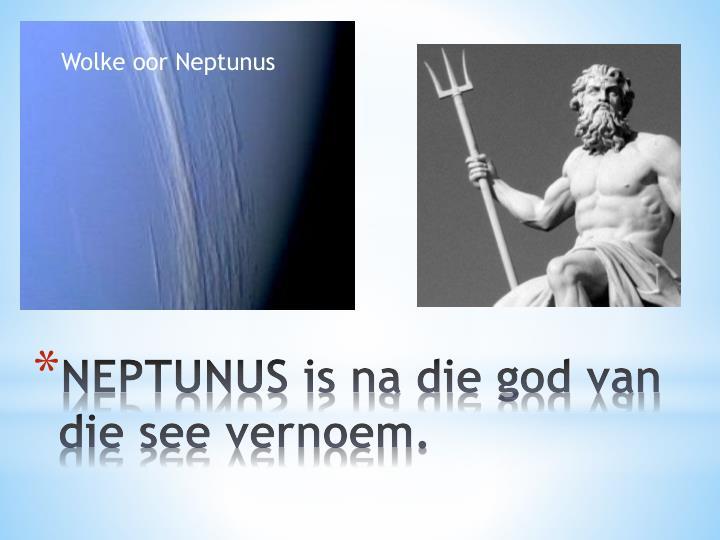 Wolke oor Neptunus