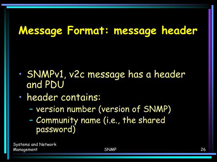 Message Format: message header