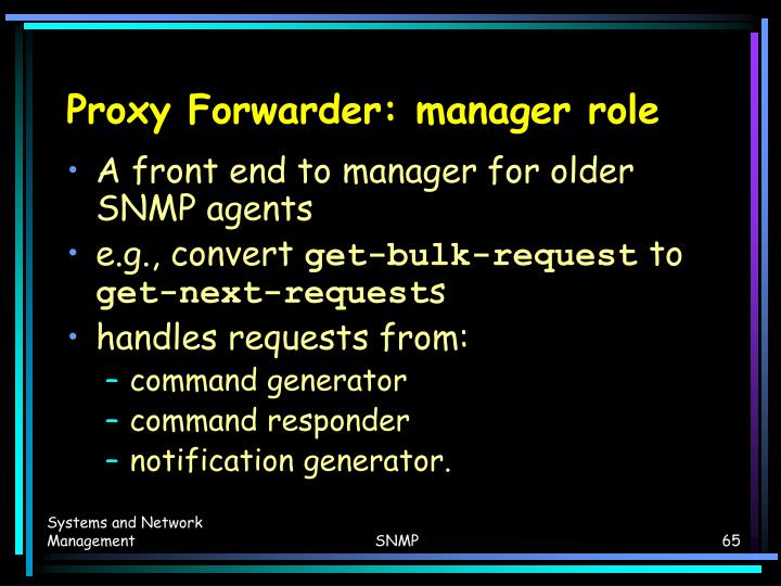Proxy Forwarder: manager role
