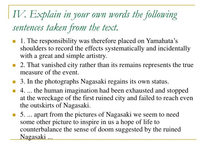IV. Explain in your own words the following sentences taken from the text.