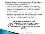 special focus on internal stakeholders