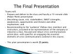 the final presentation