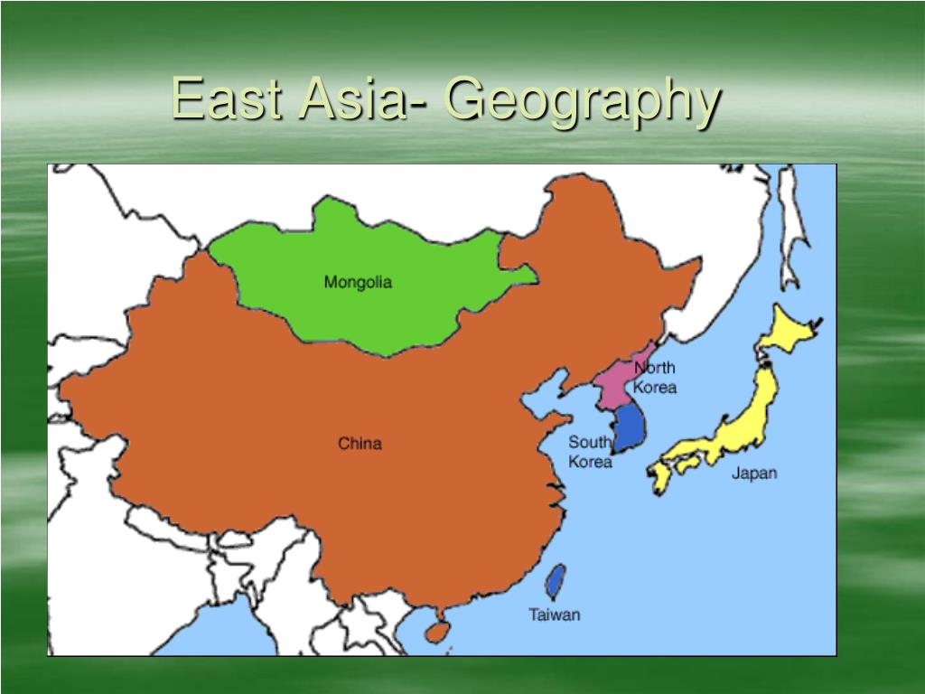 Picture of: Ppt East Asia Geography Powerpoint Presentation Free Download Id 6449120