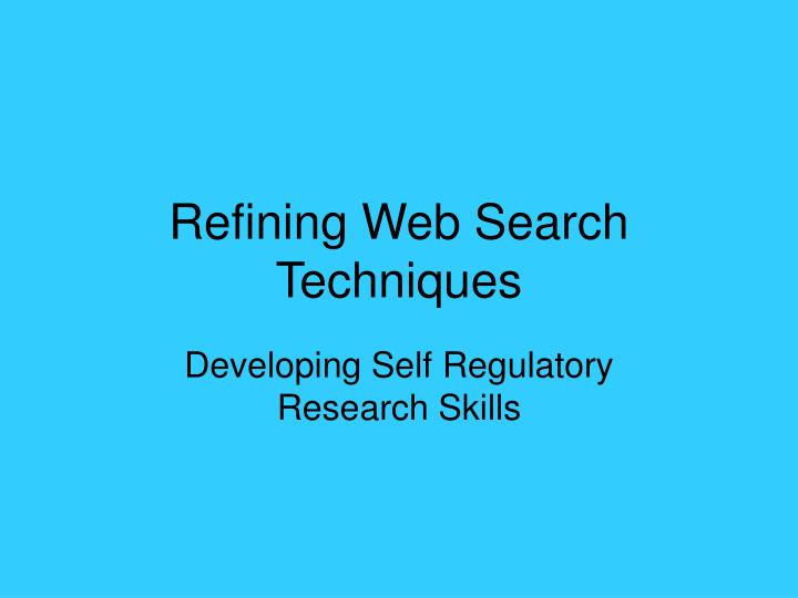 refining web search techniques n.