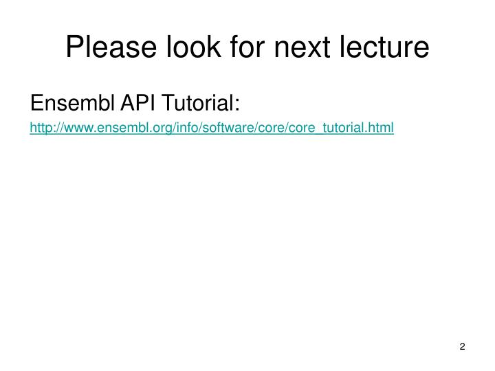 Please look for next lecture