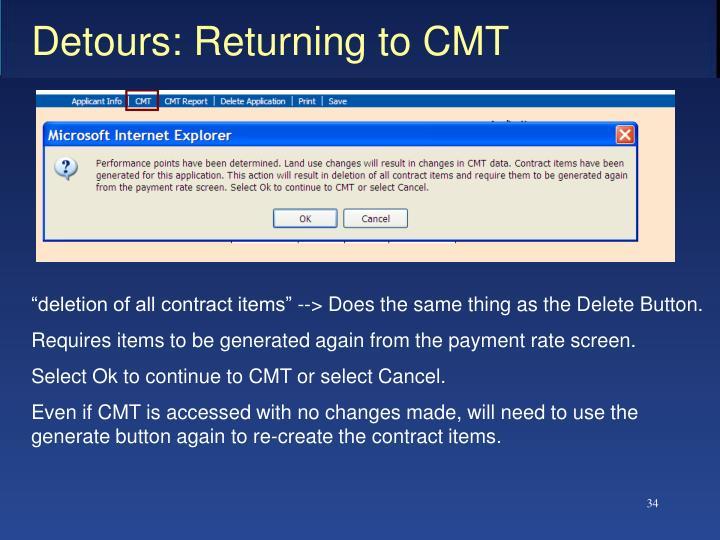 Detours: Returning to CMT