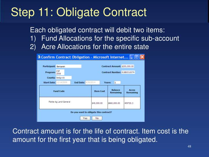 Each obligated contract will debit two items: