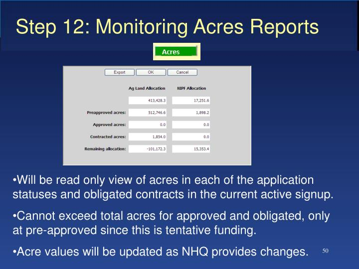 Step 12: Monitoring Acres Reports